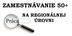 Zamestnávanie 50+ na regionálnej úrovni